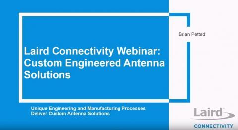 Custom Engineered Antenna Solutions Webinar