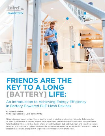Friends are The Key to a Long Battery Life