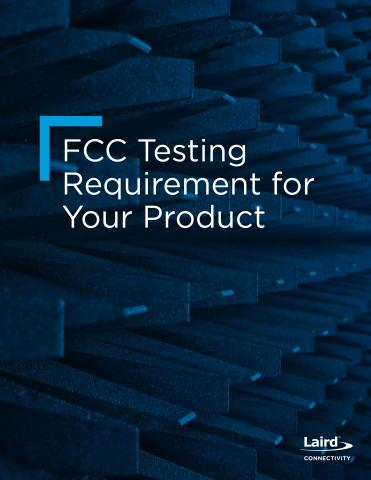FCC Testing Requirement