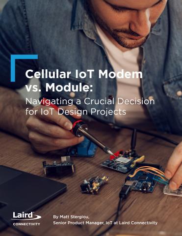 Cellular Modem vs. Module - White Paper