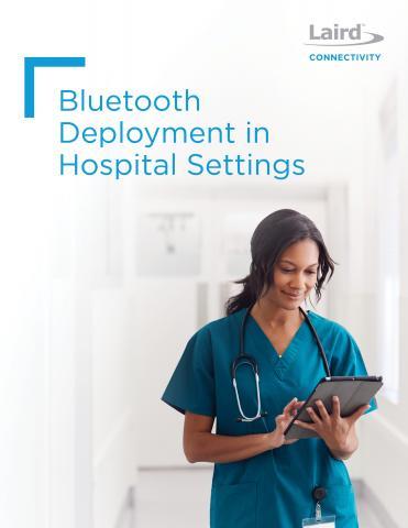 Bluetooth Deployment in Hospitals