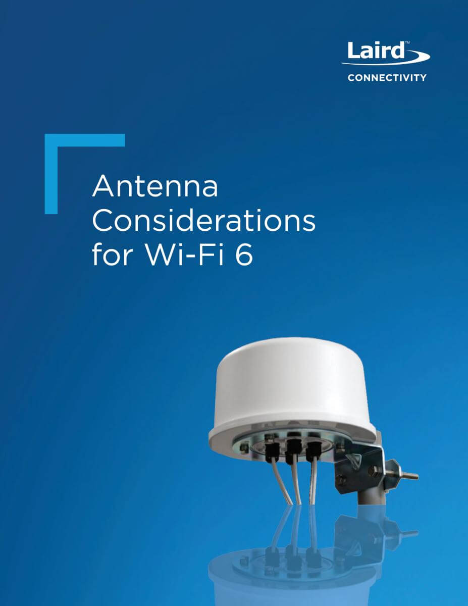 Antenna Consdierations for Wi-Fi 6 Cover
