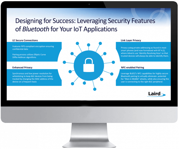 Designing for Success: Leveraging Security Features of Bluetooth for Your IoT Applications