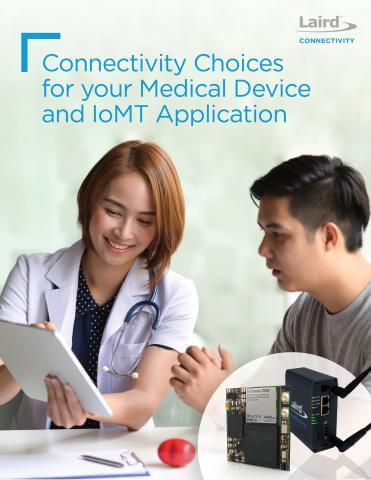 Whitepaper: Connectivity Choices for Medical