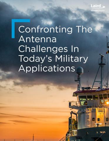 Antenna Challenges In Military Applications