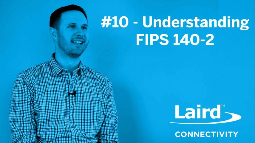 Episode 10: Understanding FIPS 140-2