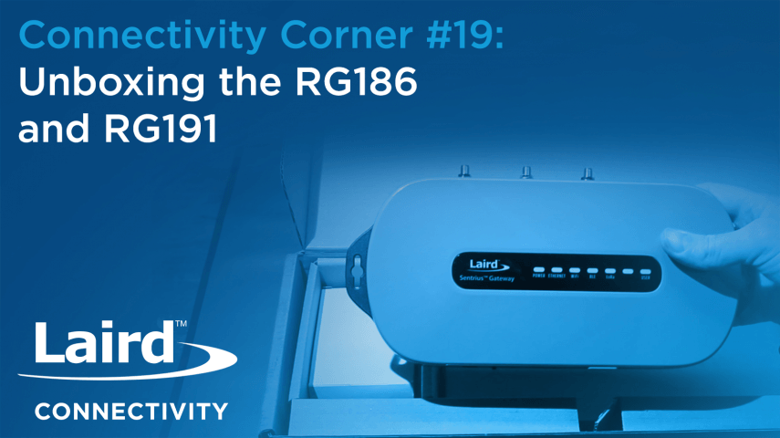 Episode 19: Unboxing the RG186 and RG191