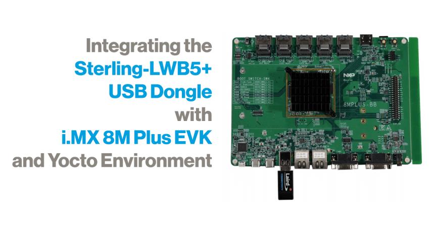 Integrating the LWB5+ Dongle - i.MX 8M Plus EVK - Yocto Environment