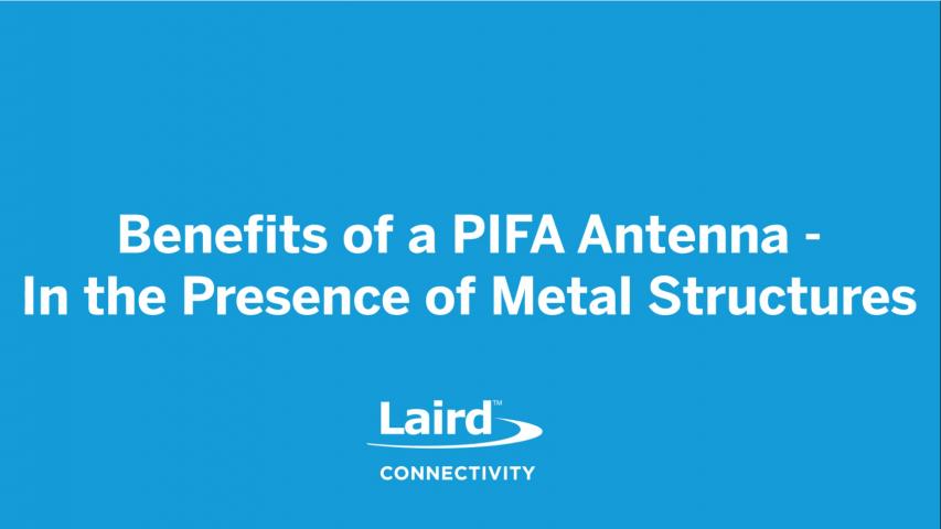 Benefits of a PIFA Antenna