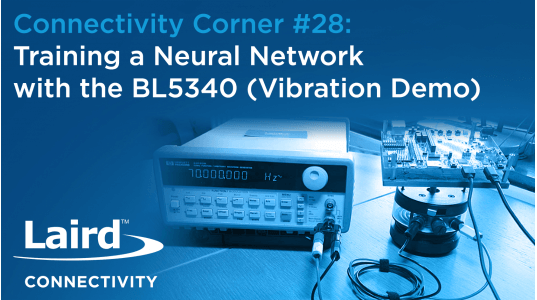 Episode 28: Training a Neural Network with the BL5340 (Vibration Demo)